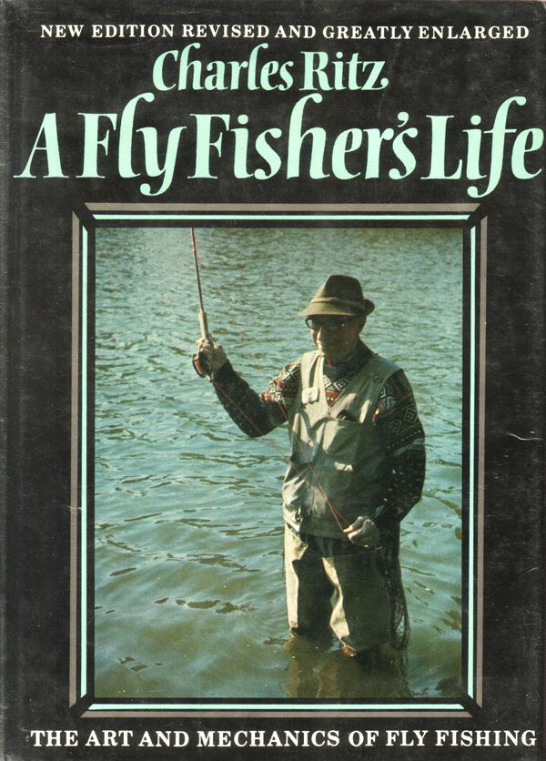 charles ritz a fly fisher s life
